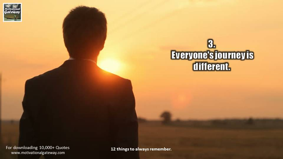 Everyone's journey is different