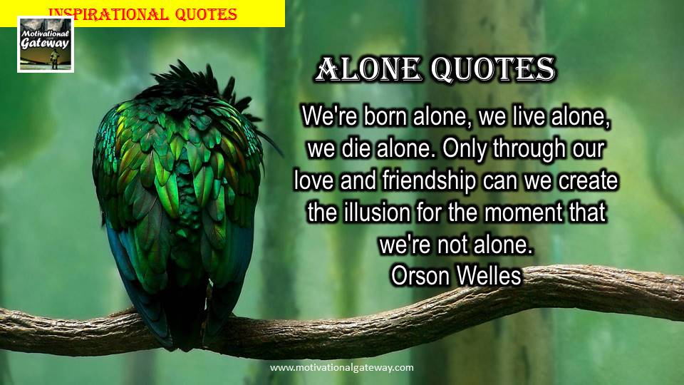 Alone quotes sad !!Bitter truth quotes about life