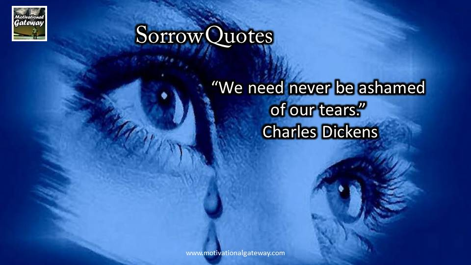 inspirational Quotes about Sorrow and grief!!