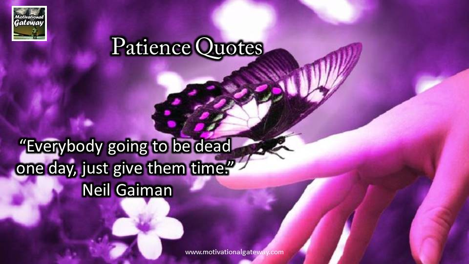 inspirational quotes on patience !!