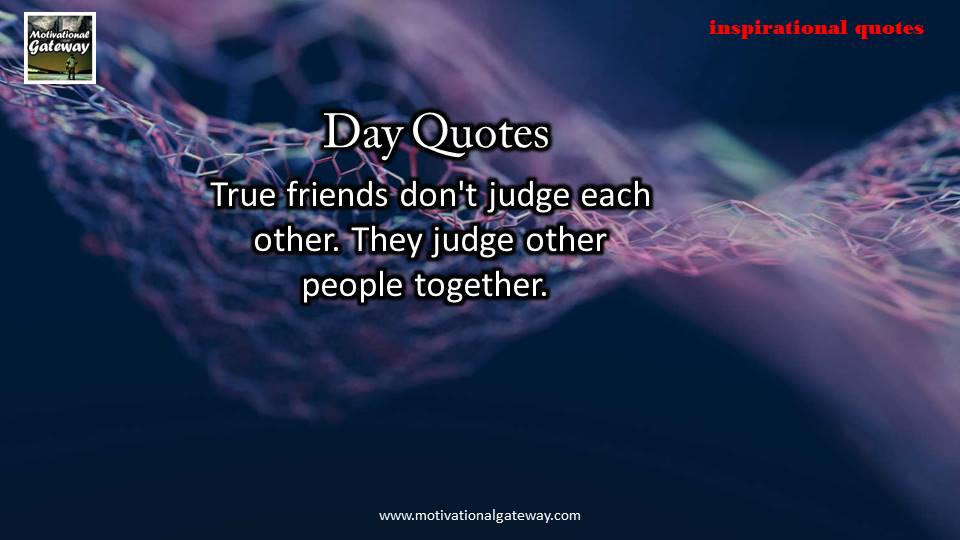 Quotes of the day !!