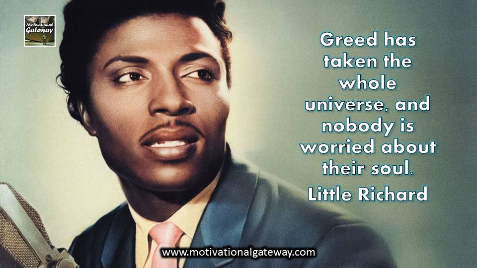 Inspirational quotes on greed !!