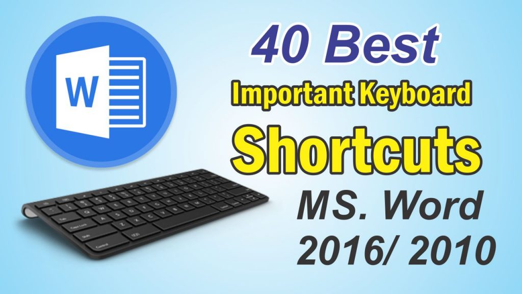 40 Short cuts keys
